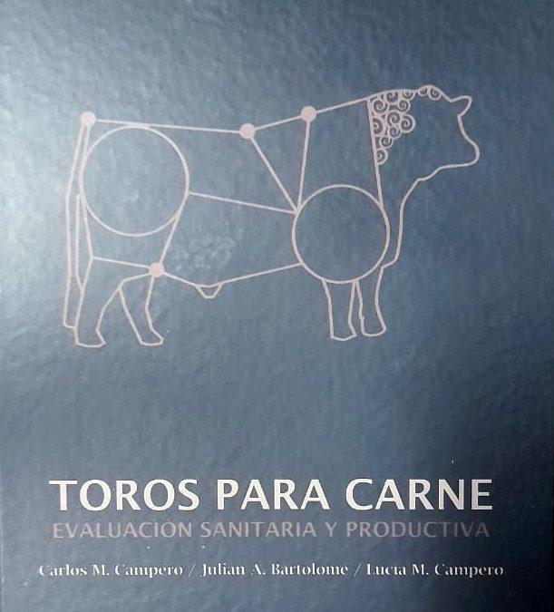 Toros para carne. Evaluación sanitaria y productiva.